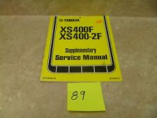 Yamaha 400 XS XS400-F SF Used Supplementary Service Manual 1979 #MAN89