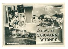 S. GIOVANNI ROTONDO SALUTI VIAGGIATA 1958 FOGGIA PUGLIA PADRE PIO CONVENTO CASA