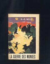 Herbert George Wells, La Guerre Des Mondes, Le Livre de Poche 1964 R