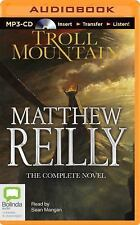 Troll Mountain : The Complete Novel by Matthew Reilly (2014, MP3 CD, Unabridged)