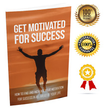 Get Motivated For Success - eBook pdf - With Resell Rights - Delivery 12 hrs