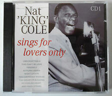 NAT KING COLE - SINGS FOR LOVERS ONLY - Vol 1 - CD Neuf (A1)