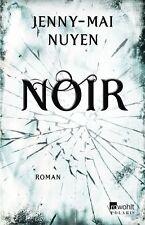 Noir von Jenny-Mai Nuyen (2012, Klappenbroschur). UNGELESEN