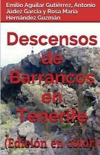 Descensos de Barrancos en Tenerife (Edición en Color) by Rosa María Hernández...
