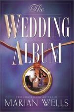 THE WEDDING ALBUM by Marian Wells