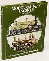 Model Railway Engines by J.E. MINNS w/120 illust's. Near Fine HC/VG+ DJ 78155