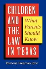 Children and the Law in Texas: What Parents Should Know-ExLibrary