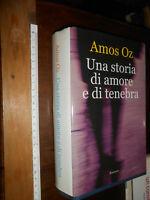 LIBRO: Una Storia di Amore e di Tenebra romanzo Amos Oz copertina rigida