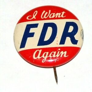 1936 I WANT FDR AGAIN Franklin D Roosevelt campaign pin pinback button political