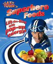 LazyTown: Superhero Foods,  | Board book Book | Good | 9781405232906