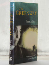 Jane Adams - The Greenway 1st Edition 1995 HB DJ