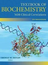 Textbook of Biochemistry with Clinical Correlations by Lord Devlin, 6th Edition