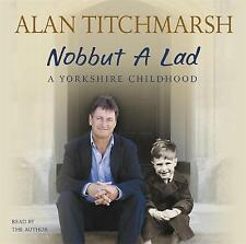 Nobbut a Lad by Alan Titchmarsh (2CD-Audio, 2006)