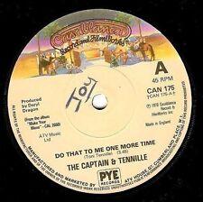 "CAPTAIN & TENNILLE Do That To Me One More Time 7"" Vinyl Record Casablanca 1979"