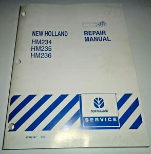 New Holland HM234 HM235 HM236 Disc Mower Service Repair Shop Manual ORIGINAL! NH