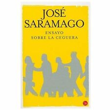 Ensayo sobre la ceguera / Blindness (Spanish Edition) by Saramago, Jose