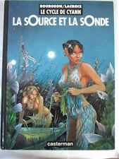 Le cycle de Cyan La source et la sonde Bourgeon T1 Lacroix édition originale EO