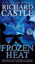 Frozen Heat (A Castle Book) by Richard Castle