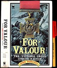 FOR VALOUR John Percival The VC Victoria Cross Medal Courage in Action. 272pg