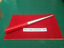 Insertion tool For Most common Pen Tubes