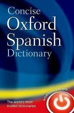 Concise Oxford Spanish Dictionary: Spanish-English, English-Spanish by Oxford...