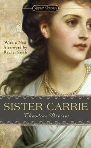 Sister Carrie by Theodore Dreiser (2009) Paperback Used