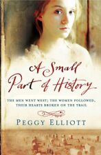 A Small Part of History,Peggy Elliott- 9780755344550
