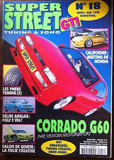 GTI Plus n°18 du 4/1999; Corrado G60/ Golf 2 VR6/ Salon de Genève/ Meeting Honda