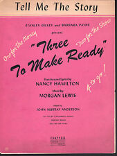 Tell Me The Story 1946 Ray Bolger in Three To Make Ready Sheet Music