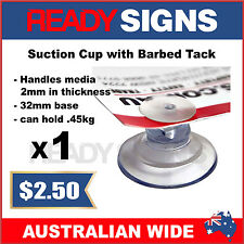 Ready Signs - Suction Cup with Barbed Tack 32mm - can hold up to .45kgs