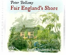 Peter Bellamy - Fair England's Shore : English Traditional Songs (brand new CD)