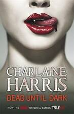 Dead Until Dark: A True Blood Novel, Charlaine Harris | Paperback Book | Good |