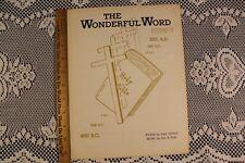 The Wonderful Word; Eternity teaching and music book John Newton, Ava B Kiff