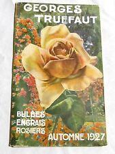 Catalogue Georges Truffaut Automne 1927 + 4 feuillets  bulbes rosiers engrais