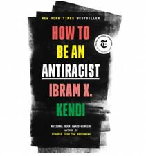 How to Be an Antiracist Hardcover – August 13, 2019 New