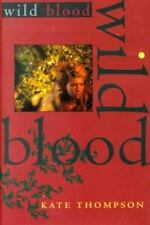 Kate Thompson / Wild Blood 2000 ~FICTION Hardcover