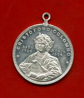 1892 - GENOVA - CRISTOFORO COLOMBO MEDAGLIA DELL'ESPOSIZIONE ITALO AMERICANA - L