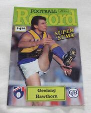 1992 AFL Football Record Geelong Cats v Hawthorn Hawks Vol.81 No.16