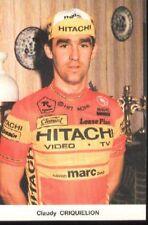 CLAUDY CRIQUIELION cyclisme card carte Team Cycling radsport HITACHI 87