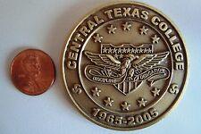CENTRAL TEXAS COLLEGE 2005 40TH ANNIVERSARY COMMEMORATIVE COIN