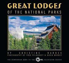Companion Book to the PBS Television: Great Lodges of the National Parks