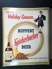1950's Ruppert Knickerbocker Beer For Holiday Season -  New York's Famous Beer!