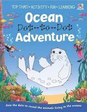 point-à-point ____ océan Adventure Cahier d'activités ___ TOUT NOUVEAU __