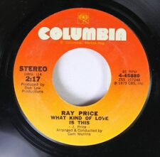 Country 45 Ray Price - What Kind Of Love Is This / You'Re The Best Thing That Ev