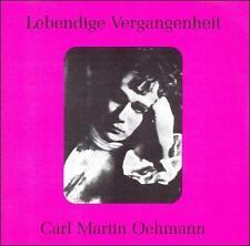 Lebendige Vergangenheit: Carl Martin Oehmann (CD, Jun-2000, Preiser Records)