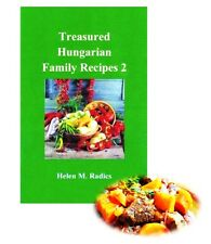 COOKBOOK Sale $ 5.00 OFF - Treasured Hungarian Family Recipes® 2 (Eng.)