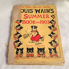 Louis Wain's Summer Book for 1903 - 1st/1st - Hutchinson