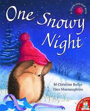 One Snowy Night by Christina M. Butler, Tina MacNaughton (Paperback, 2004)