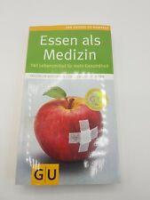 Buch - Essen als Medizin - 140 Lebensmittel für mehr Gesundheit GU wie neu
