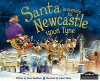 Santa Is Coming to Newcastle Upon Tyne, Steve Smallmann, Very Good Book
